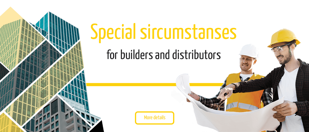 Special sircumstanses for builders and distributors Karina Plast